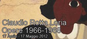 """Martedì 17 aprile 2012, alle ore 18.30, presso il Laboratorio di Sara Rotta Loria (Milano, zona Isola), sarà inaugurata la mostra """"Claudio Rotta Loria – Opere 1966/1968"""", promossa dal Laboratorio […]"""