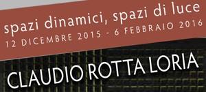 A Sacile, PN, dal 12 dicembre 2015 al 6 febbraio 2016 si terrà presso lo Studio d'Arte GR, la mostra Marcello De Angelis – Claudio Rotta Loria: spazi dinamici, spazi […]